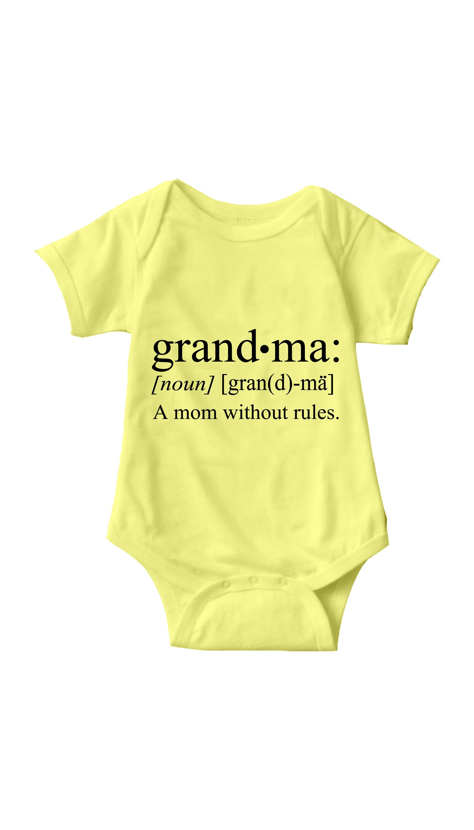 Grandma A Mom Without Rules Yellow Infant Onesie | Sarcastic ME