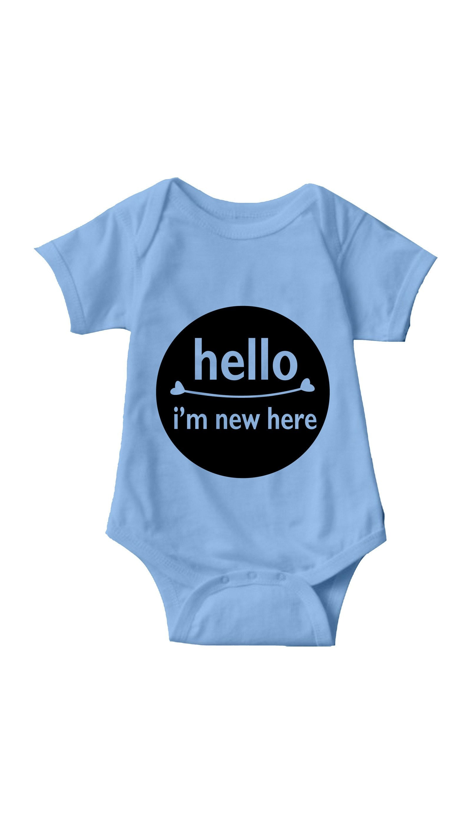 Hello I'm New Here Light Blue Infant Onesie | Sarcastic ME