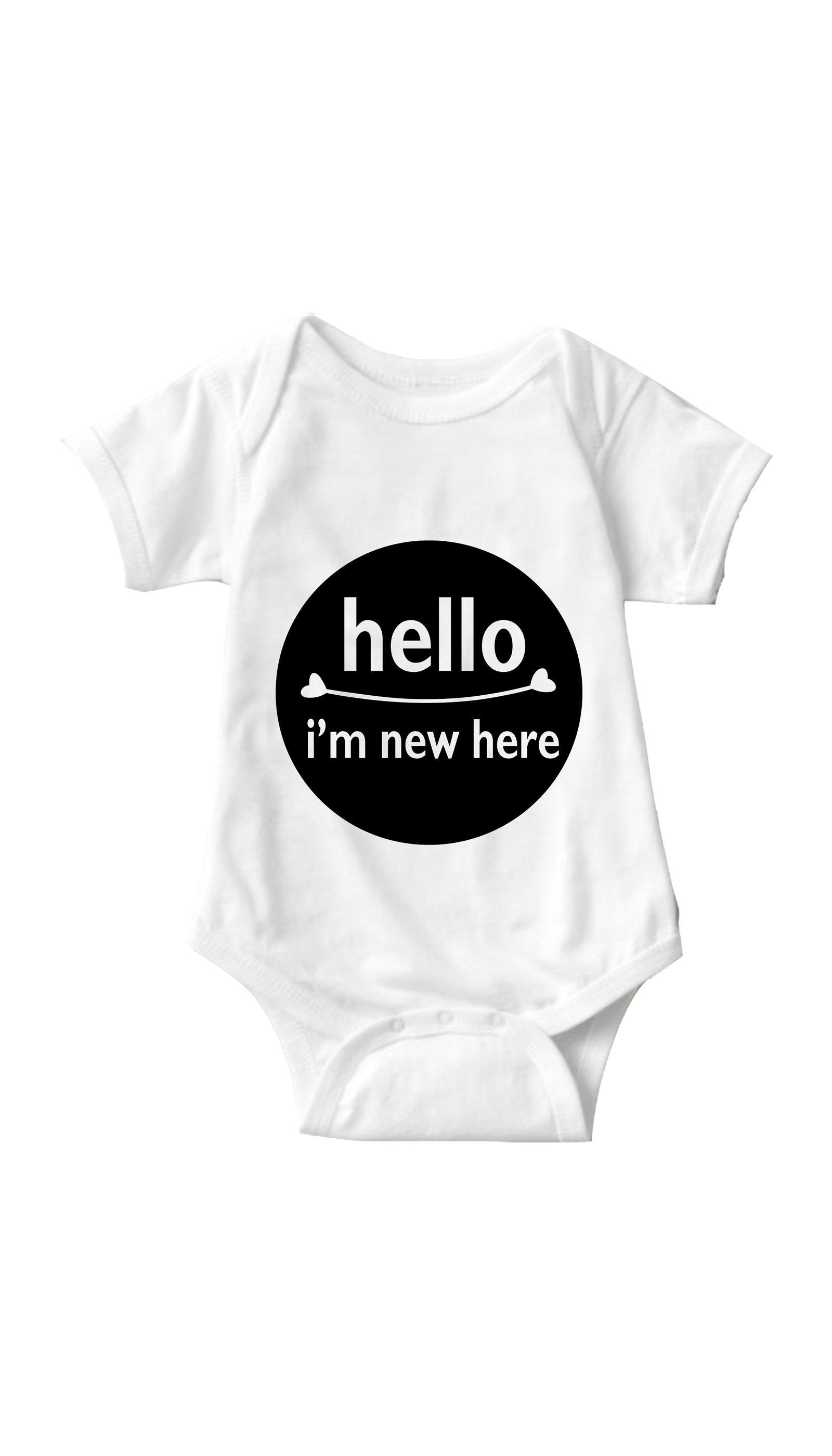 Hello I'm New Here White Infant Onesie | Sarcastic ME