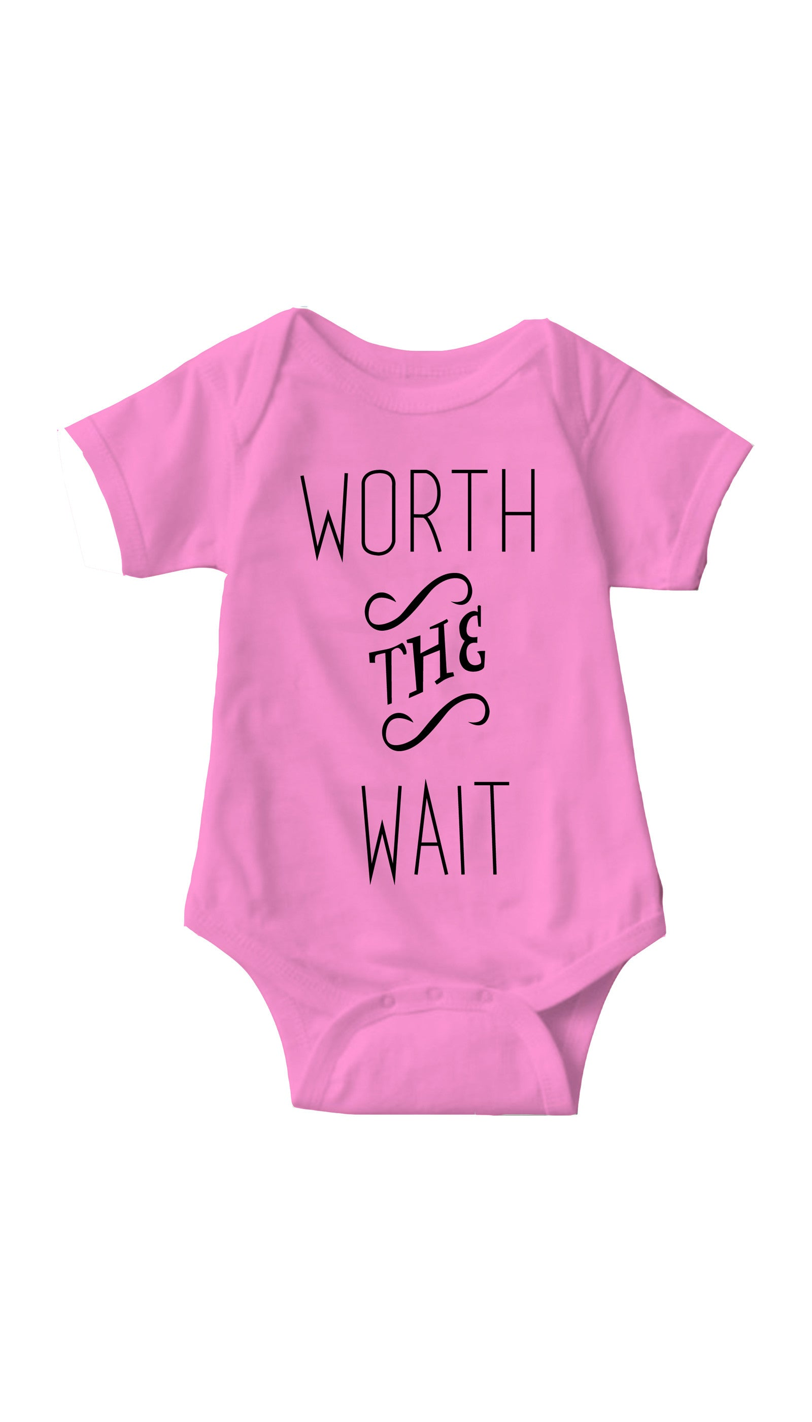 Worth The Wait Infant Onesie