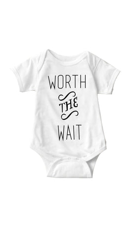 Worth The Wait White Infant Onesie | Sarcastic ME