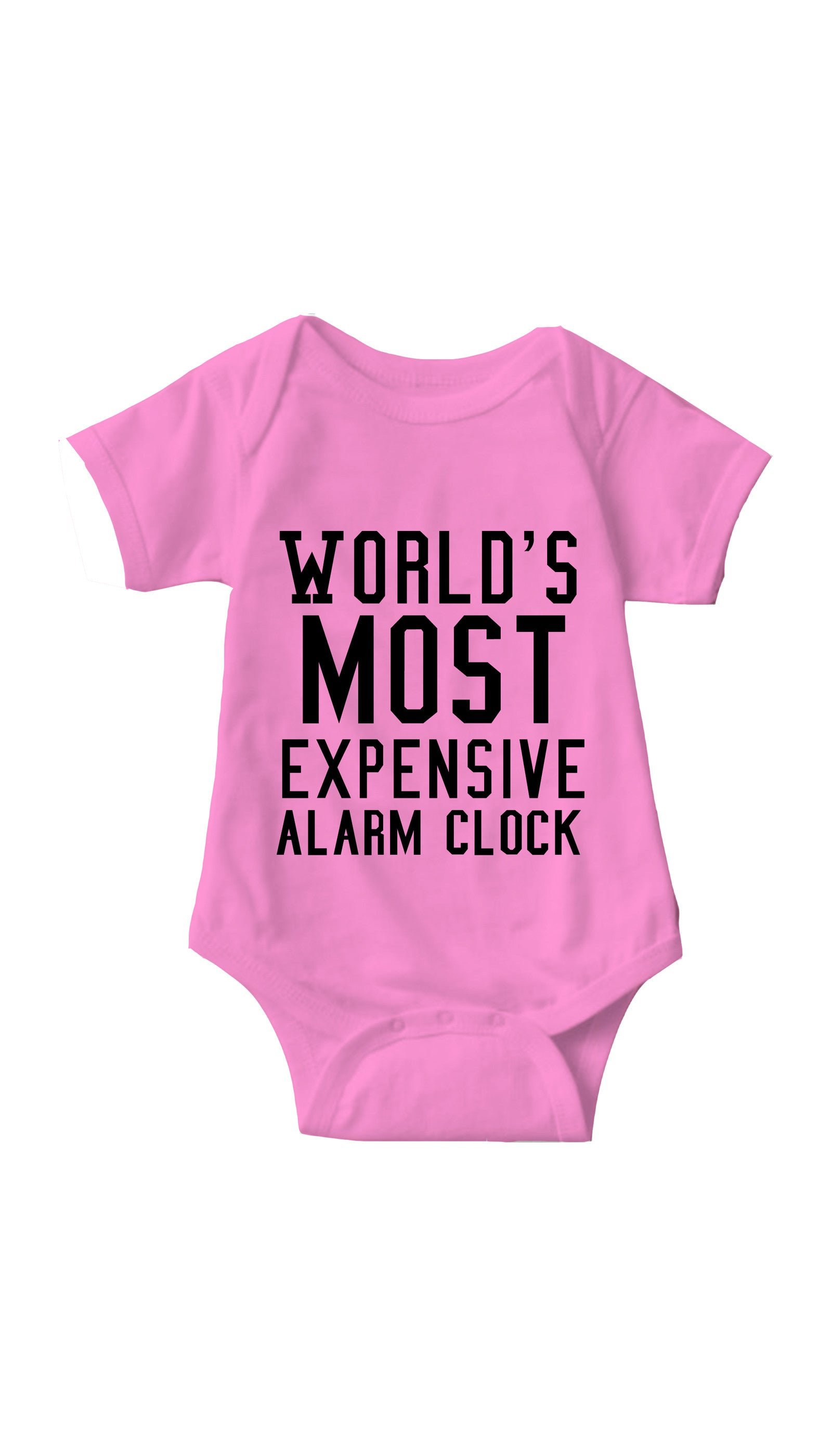 World's Most Expensive Alarm Clock Pink Infant Onesie | Sarcastic ME