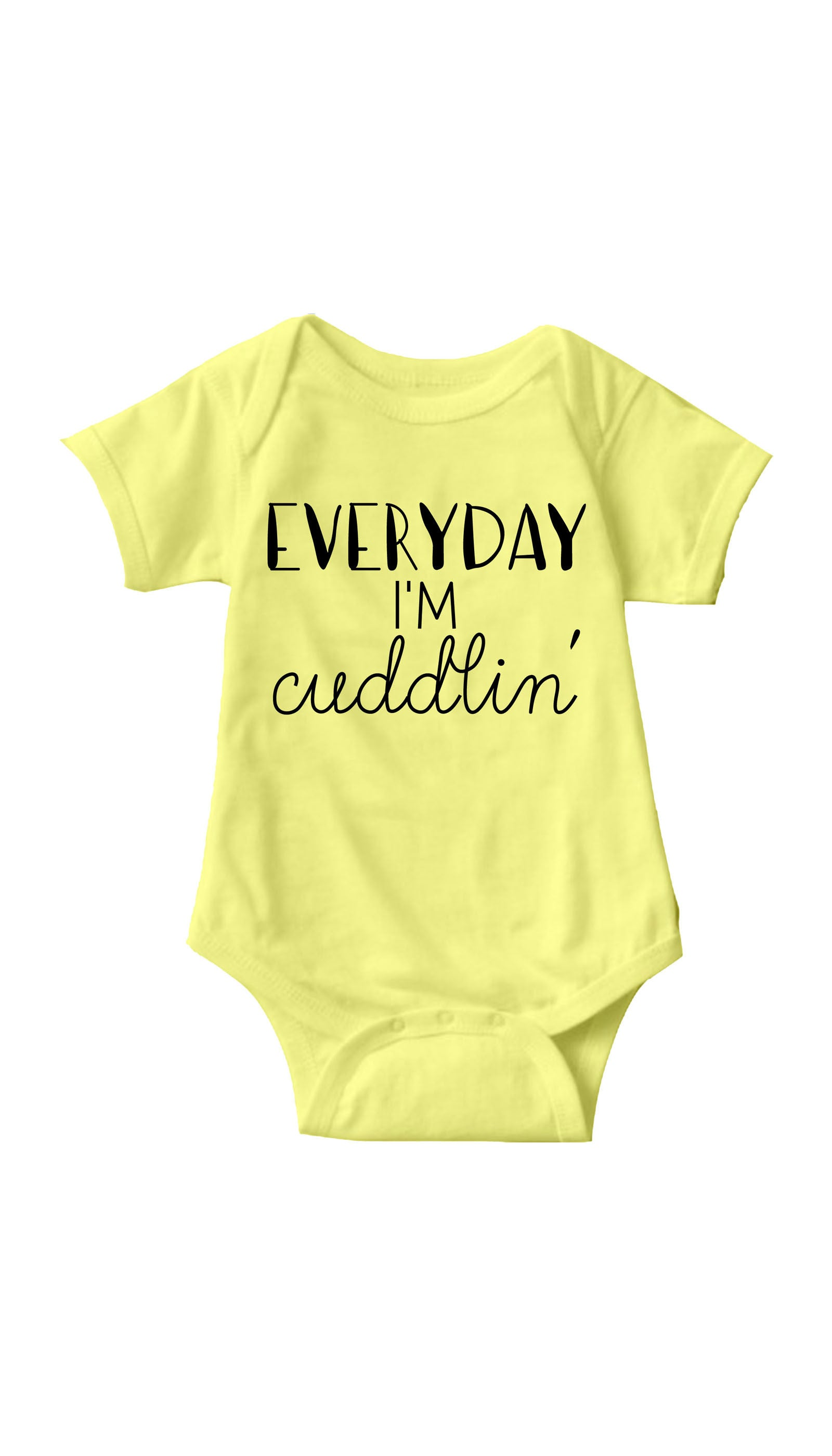 Everyday I'm Cuddlin Yellow Baby Onesie | Sarcastic ME