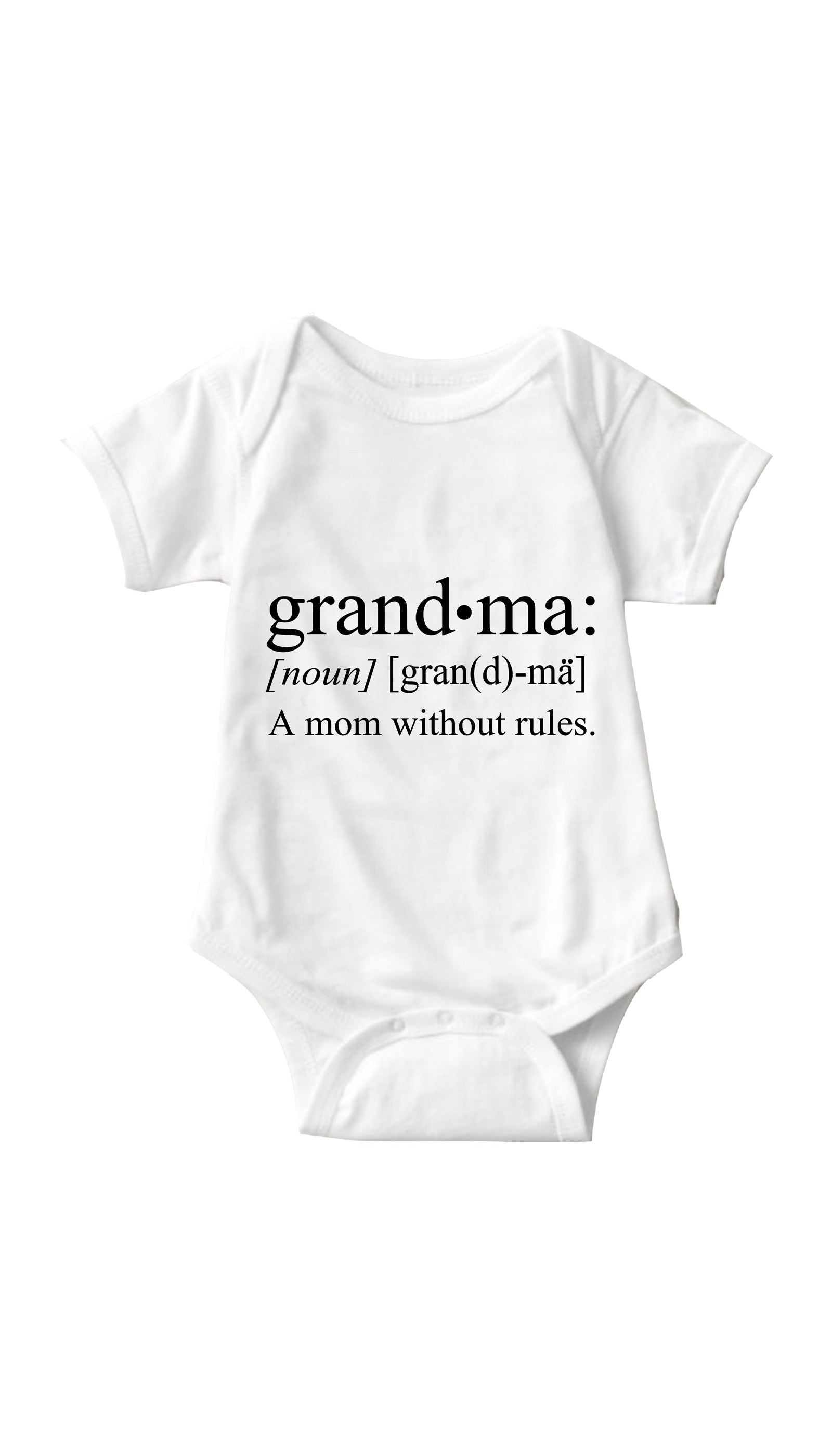 Grandma A Mom Without Rules White Infant Onesie | Sarcastic ME