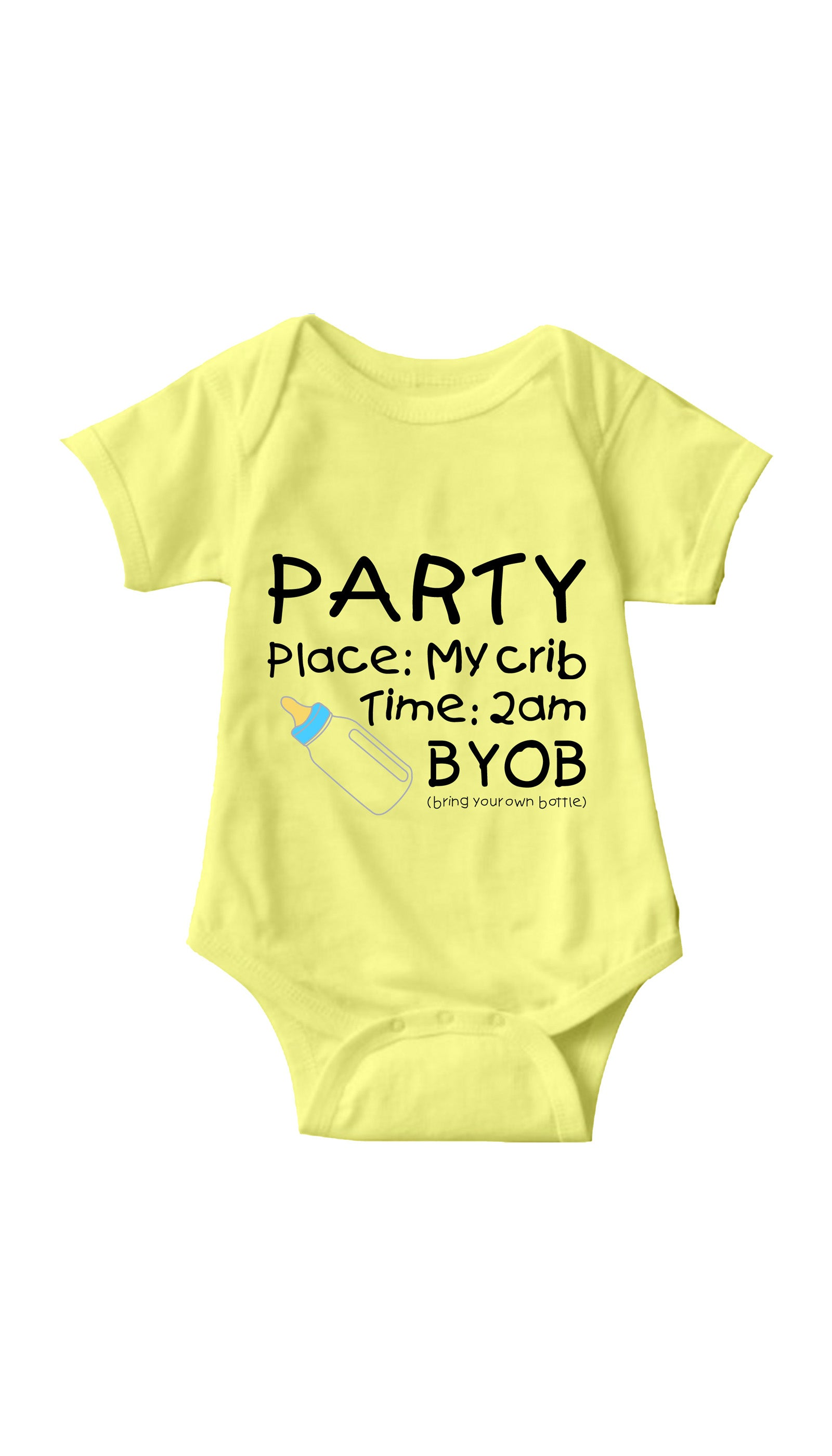 Party In My Crib BYOB Yellow Infant Onesie | Sarcastic ME