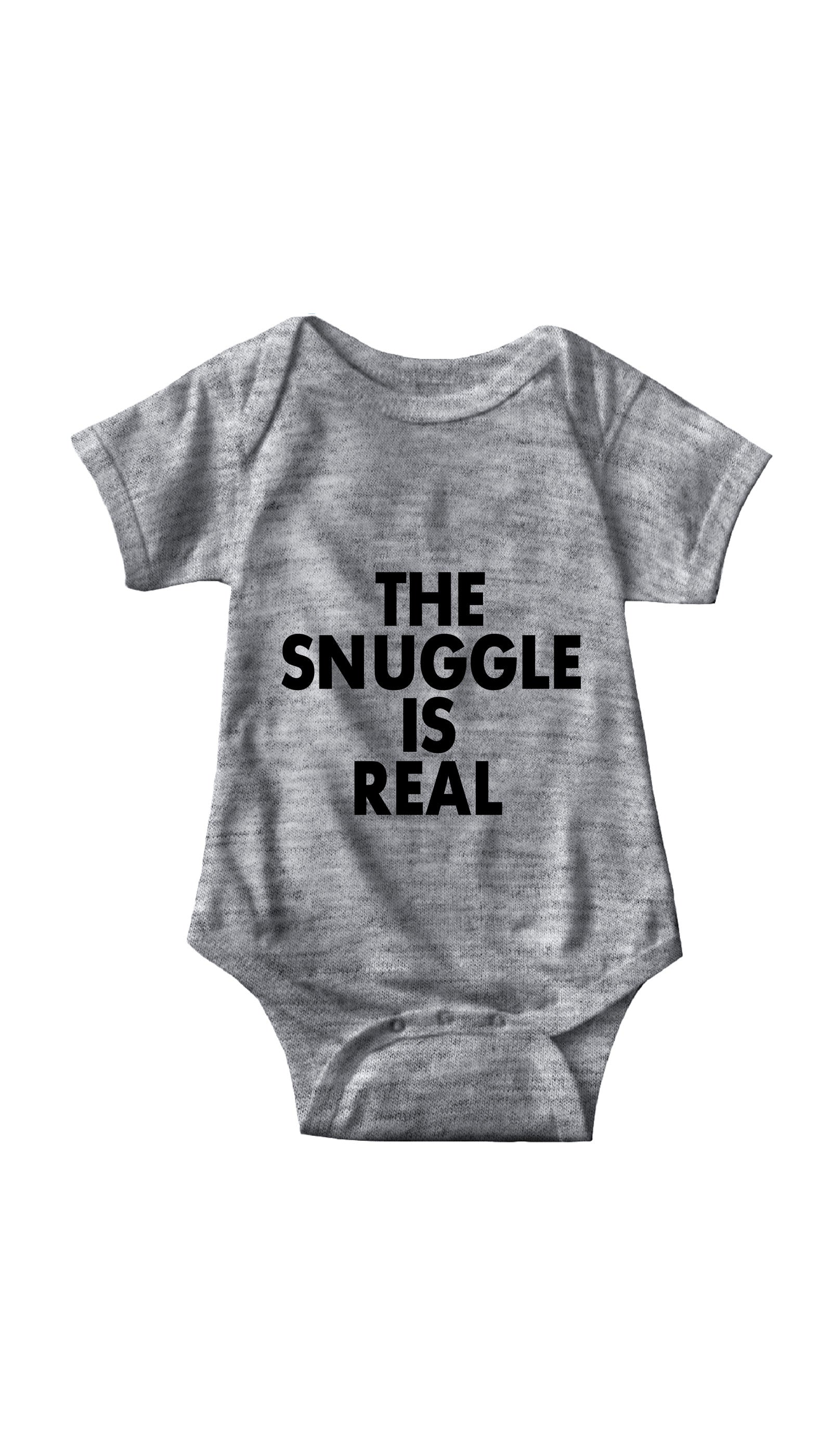 The Snuggle Is Real Gray Infant Onesie | Sarcastic ME