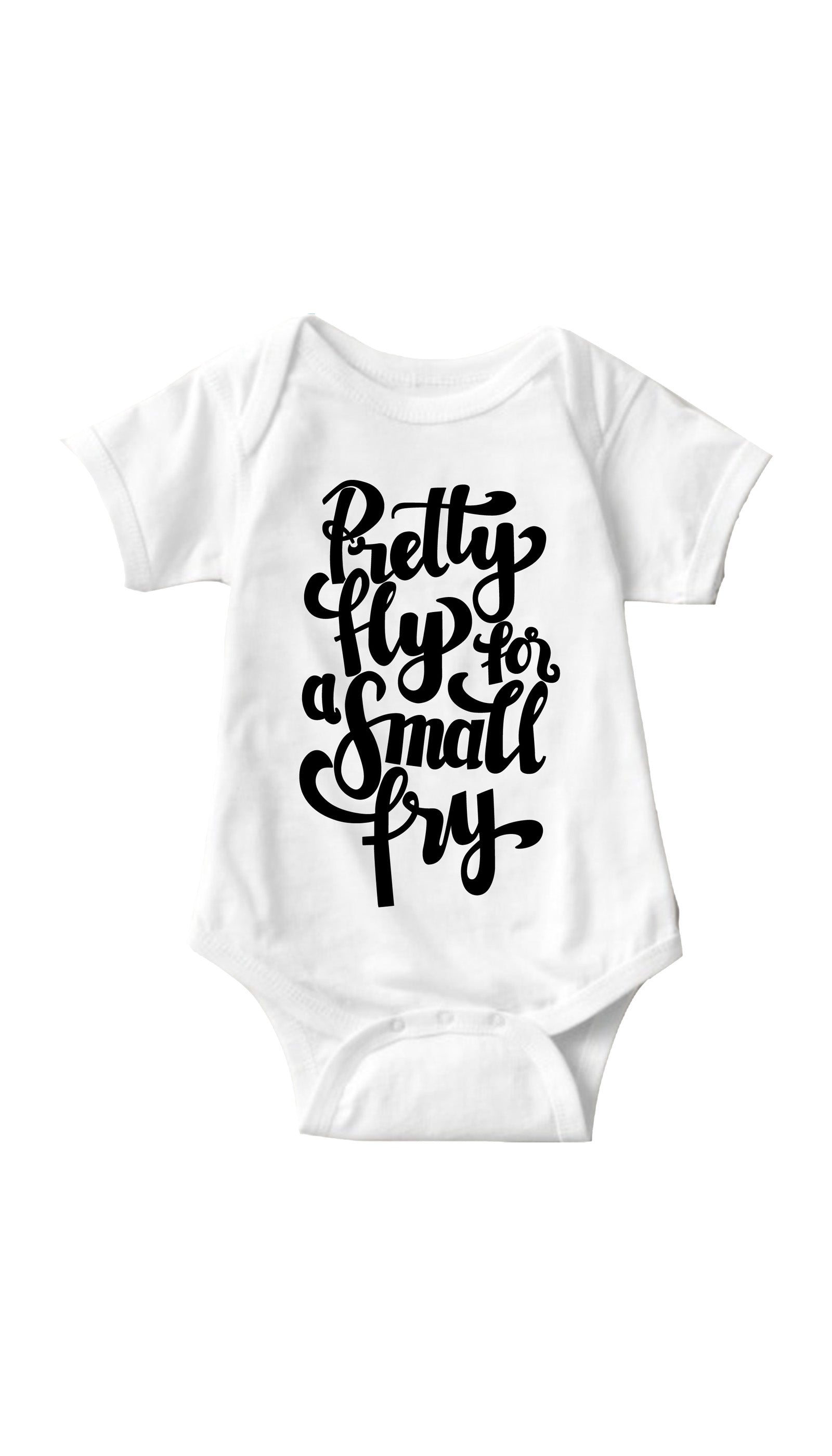 783764fb8 Pretty Fly For A Small Fry Cute   Funny Baby Infant Onesie ...