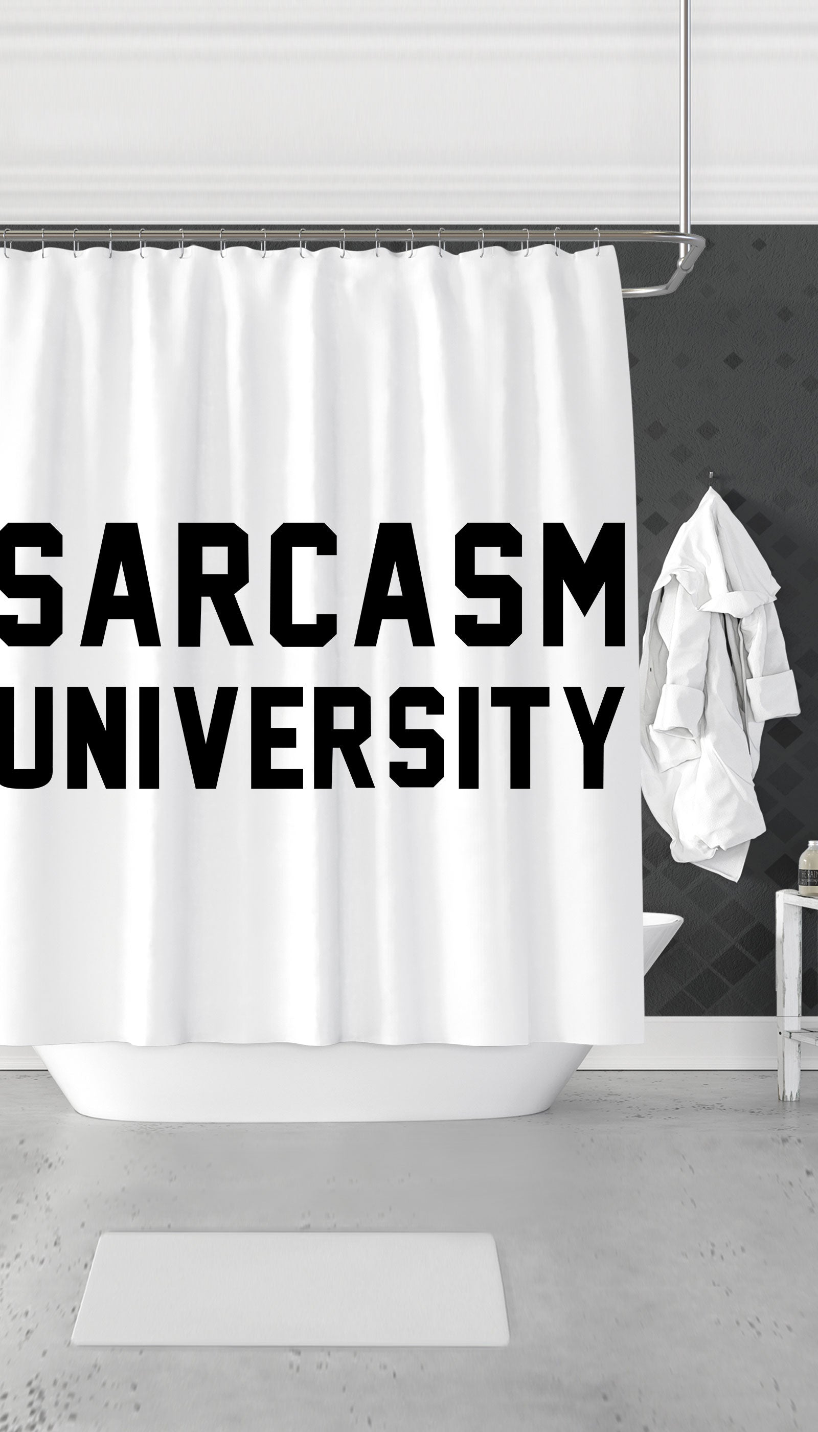 Sarcasm University Funny & Clever Dorm Shower Curtain Gift | Sarcastic ME