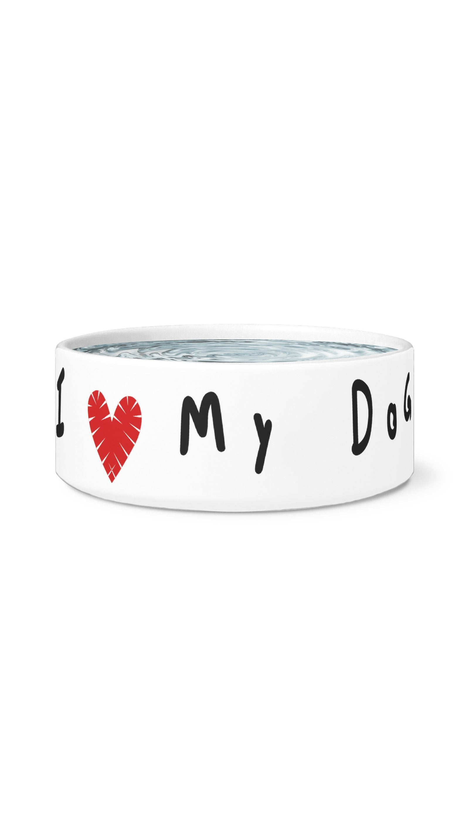 I Love My Dog White Pet Bowl | Sarcastic Me
