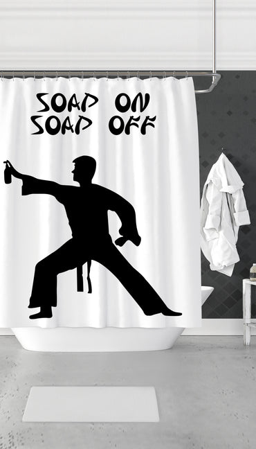 Soap On Soap Off Funny & Clever Dorm Shower Curtain Gift | Sarcastic ME