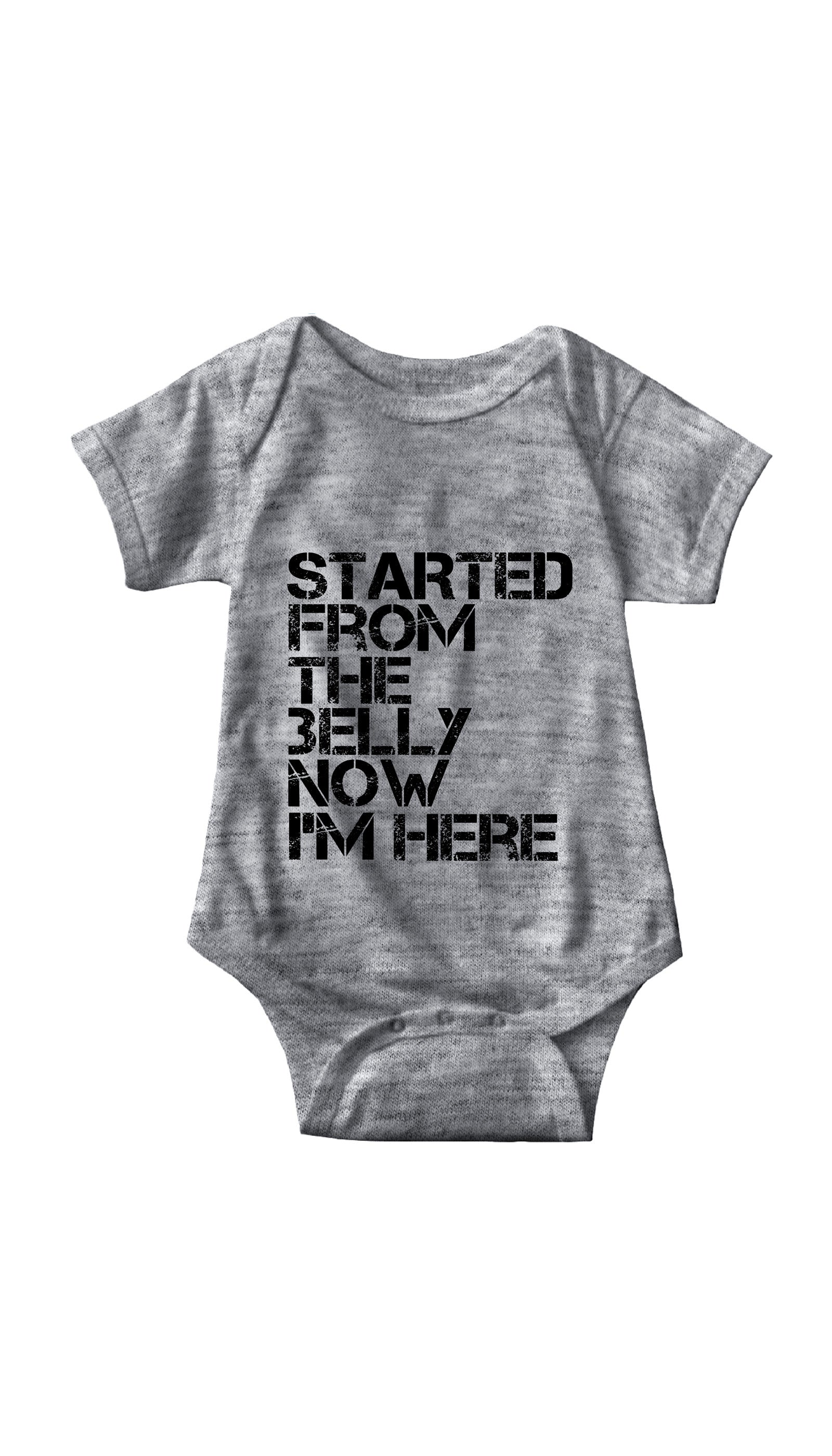 Started From The Belly Gray Infant Onesie | Sarcastic ME