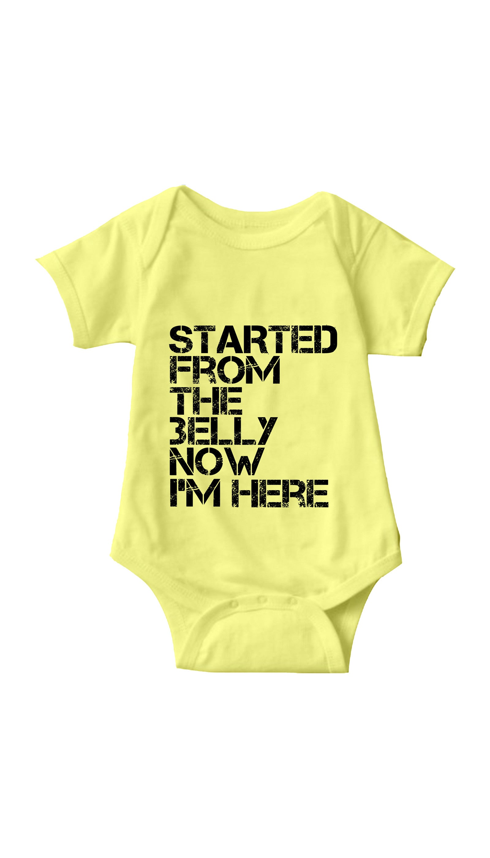 Started From The Belly Yellow Infant Onesie | Sarcastic ME
