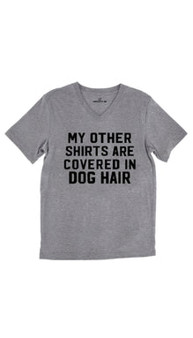 My Other Shirts Are Covered In Dog Hair Unisex V-Neck Tee