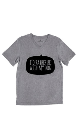 I'd Rather Be With My Dog Tri-Blend Gray Unisex V-Neck Tee | Sarcastic Me