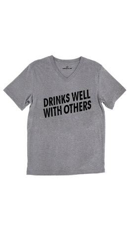 Drinks Well With Others Tri-Blend Gray Unisex V-Neck Tee | Sarcastic Me
