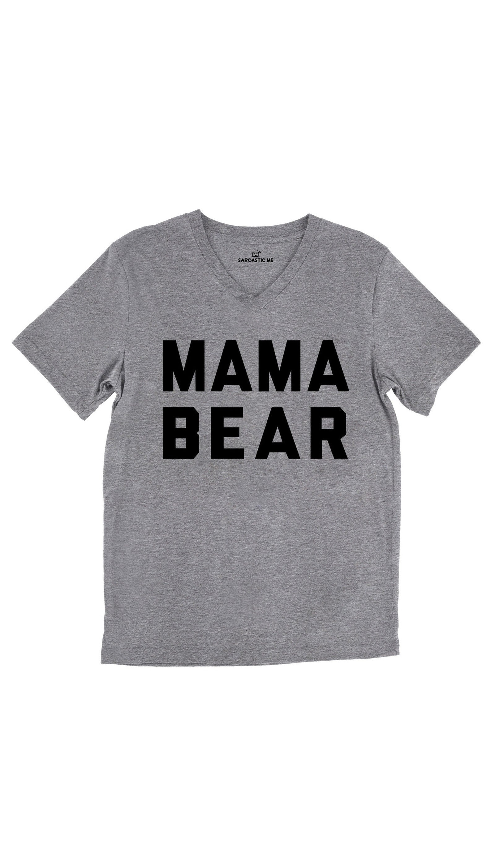 Mama Bear Tri-Blend Gray Unisex V-Neck Tee | Sarcastic Me