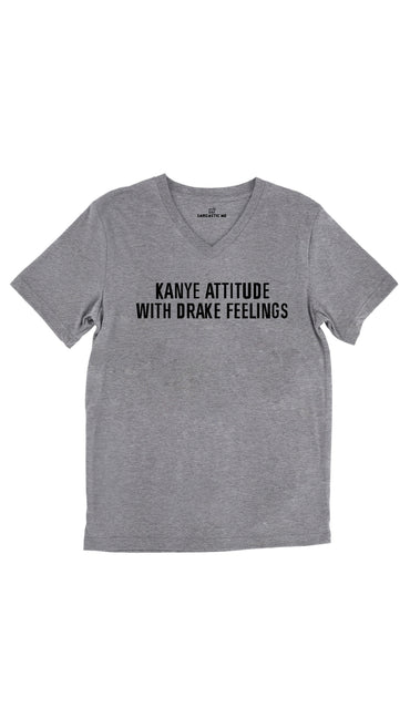 Kanye Attitude With Drake Feelings Tri-Blend Gray Unisex V-Neck Tee | Sarcastic Me