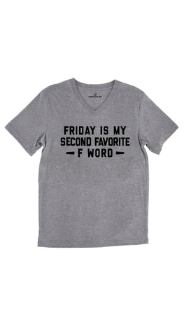 Friday Is My Second Favorite F Word Tri-Blend Gray Unisex V-Neck Tee | Sarcastic Me
