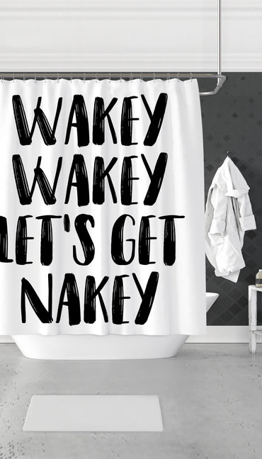 Wakey Wakey Let's Get Nakey Funny & Clever Dorm Shower Curtain Gift | Sarcastic ME