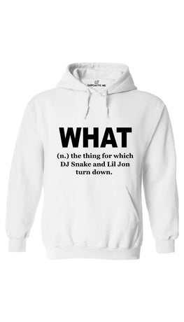 What DJ Snake And Lil Jon Turn Down White Hoodie | Sarcastic ME