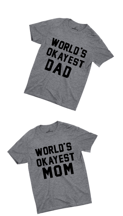 World's Okayest Dad & Mom Grey Couples Unisex T-shirt Set | Sarcastic ME