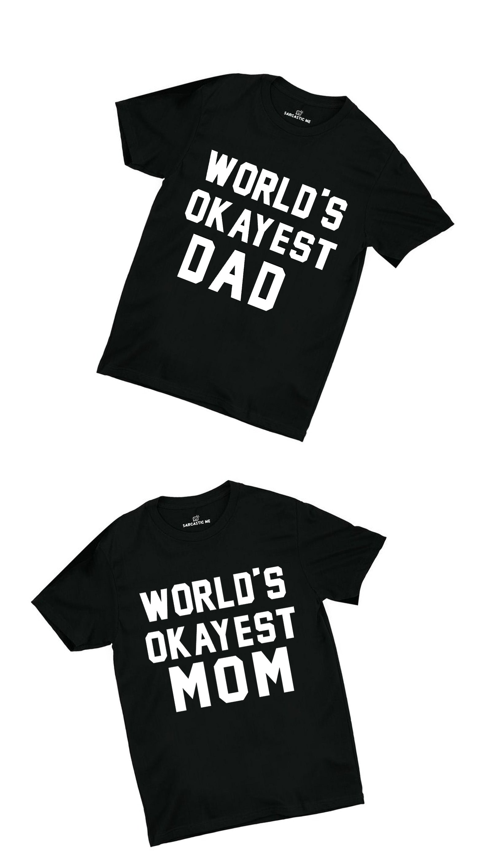 World's Okayest Dad & Mom Black Couples Unisex T-shirt Set | Sarcastic ME