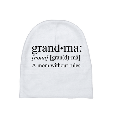 Grandma A Mom Without Rules Baby Beanie