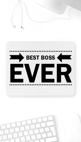 Best Boss Ever Funny Office Mouse Pad