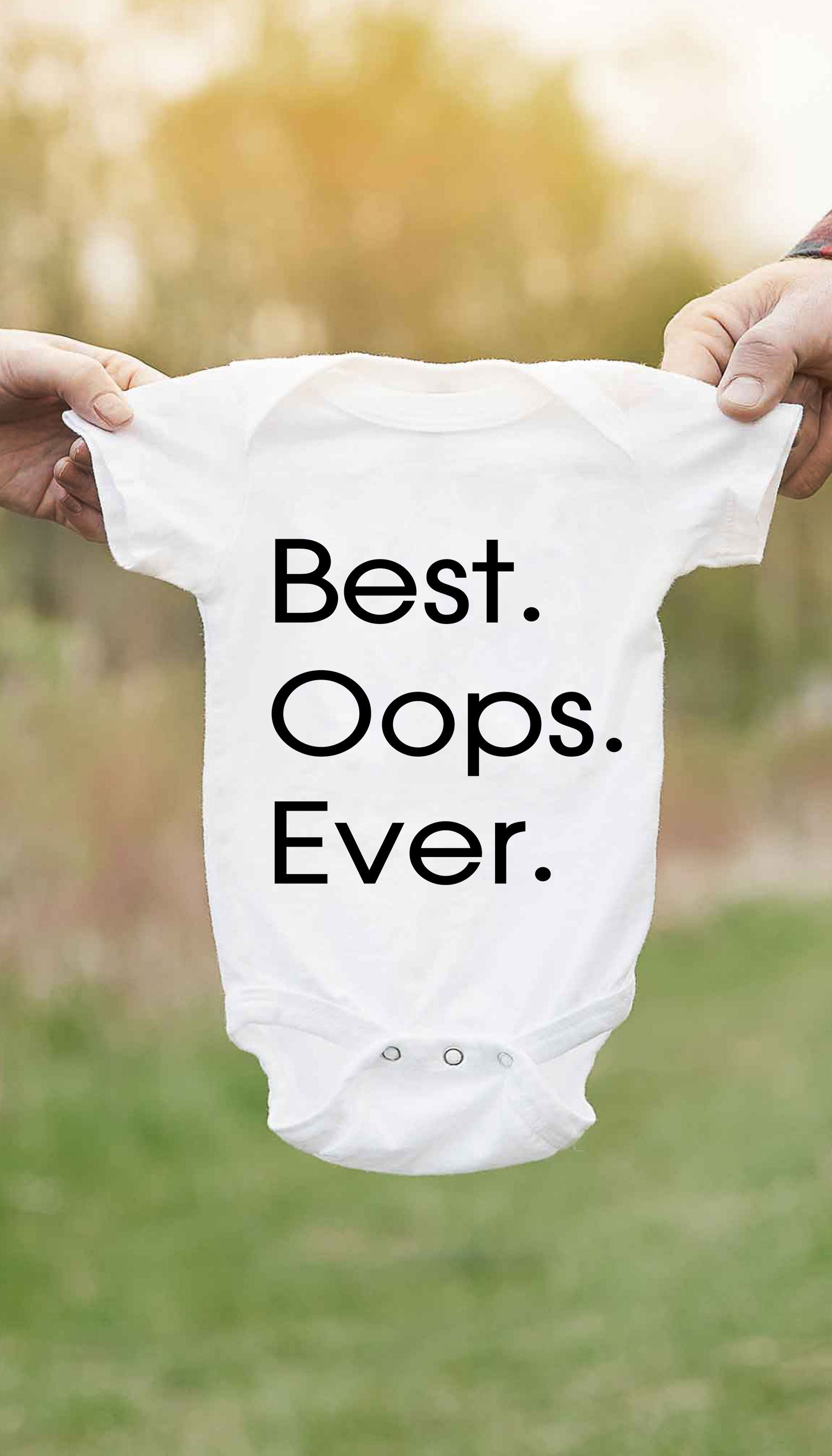 Best Oops Ever Funny Baby Infant Onesie Sarcastic Me