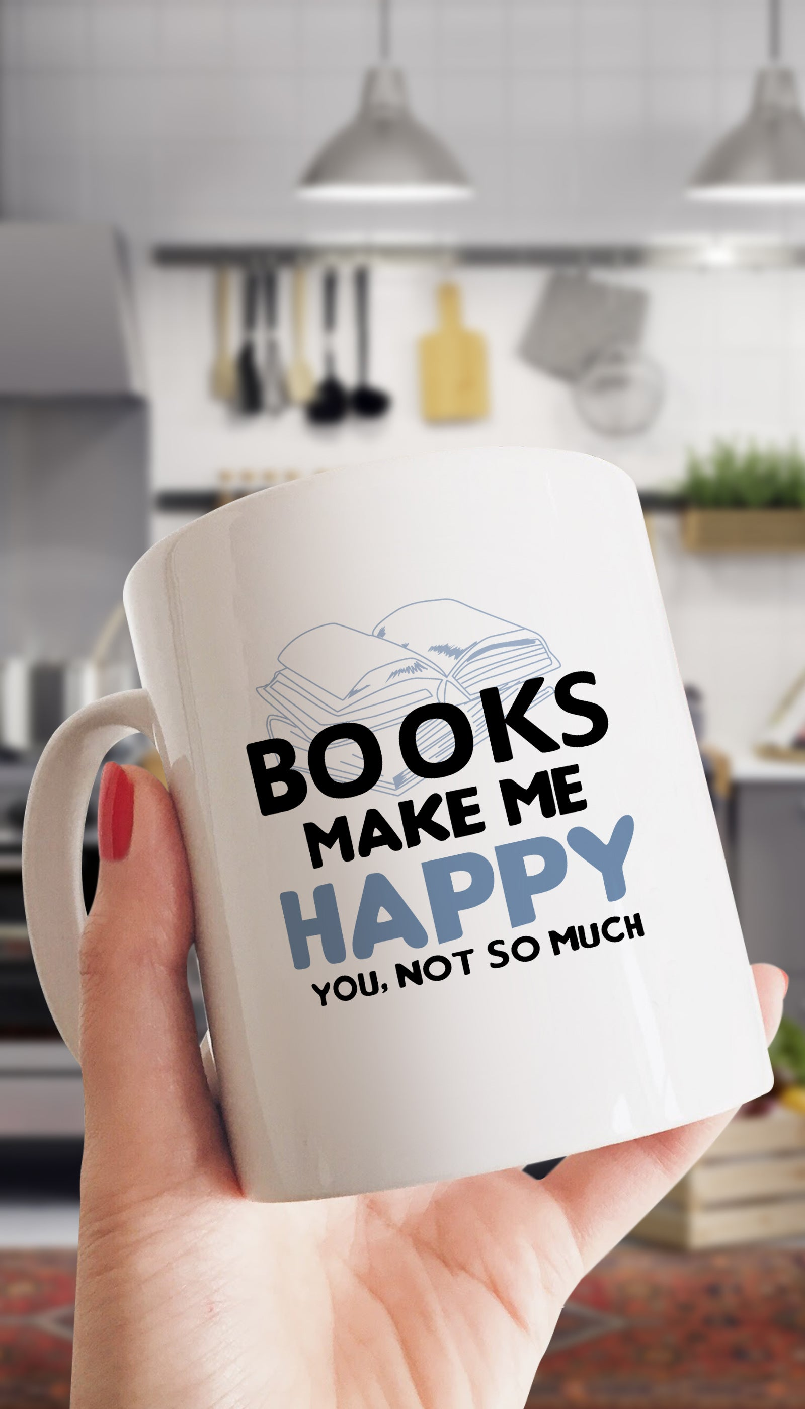 Books Make Me Happy Funny & Clever Office Coffee Mug | Sarcastic ME