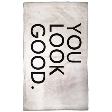 You Look Good. Hand Towel