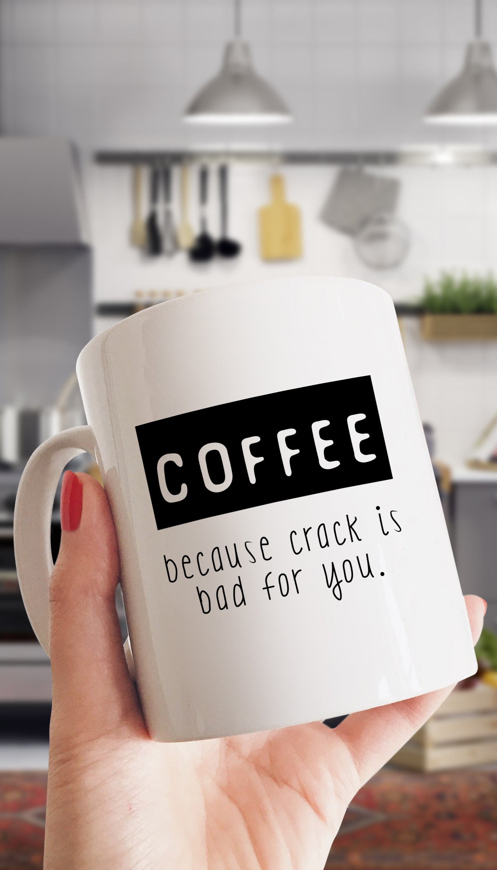 Coffee Because Crack Is Bad For You Funny & Clever Office Coffee Mug | Sarcastic ME
