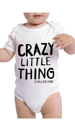 Crazy Little Thing Called Me Funny Baby Infant Onesie