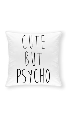 Cute But Psycho Throw Pillow | Sarcastic ME