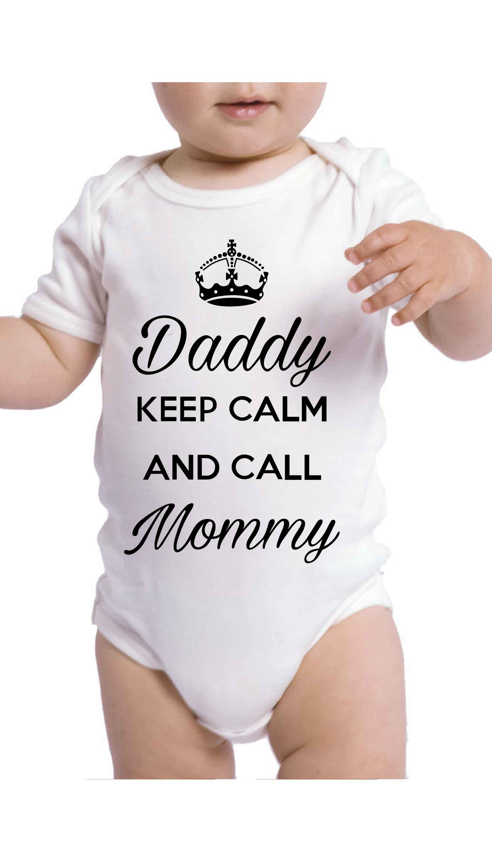 Daddy Keep Calm And Call Mommy Funny Baby Infant Onesie