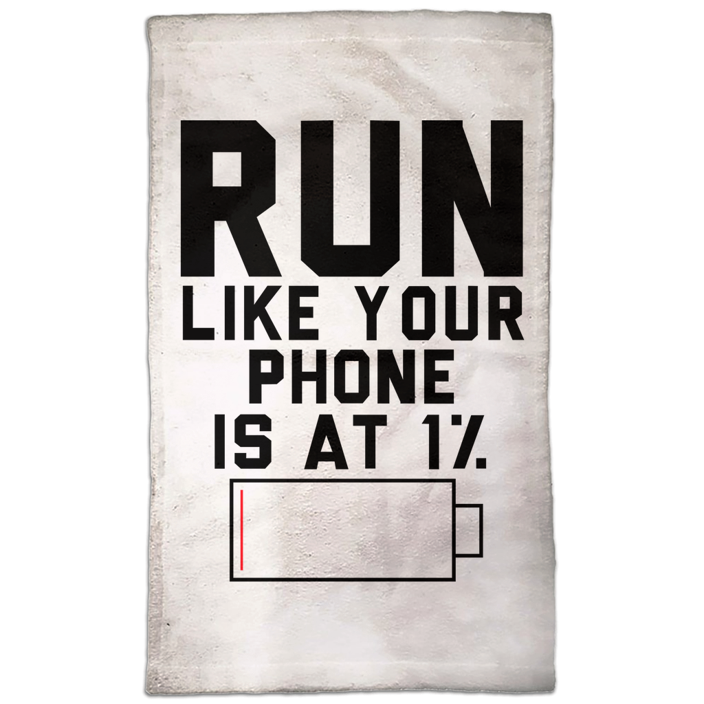 Run Like Your Phone Is At 1%  Hand Towel