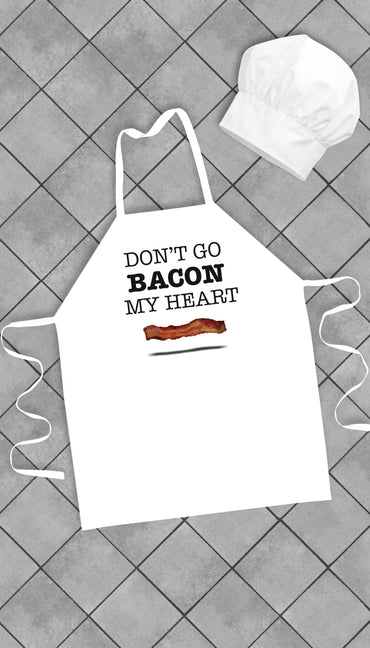 Don't Go Bacon My Heart Funny Kitchen Apron | Sarcastic Me