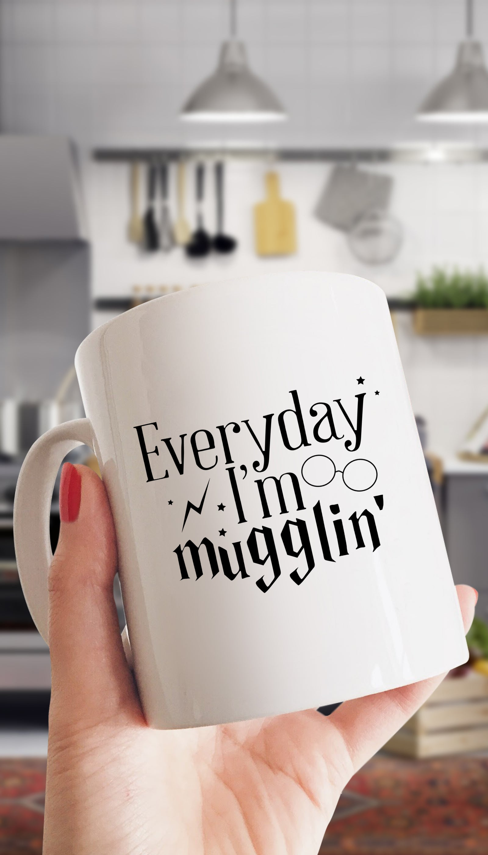 Everyday I'm Mugglin White Mug | Sarcastic ME