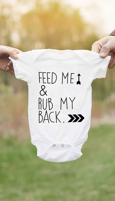 Feed Me & Rub My Back Funny Baby Onesie