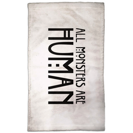 All Monsters Are Human Hand Towel