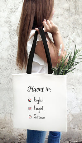 Fluent In English Fangirl Sarcasm Funny & Clever Tote Bag Gift | Sarcastic ME