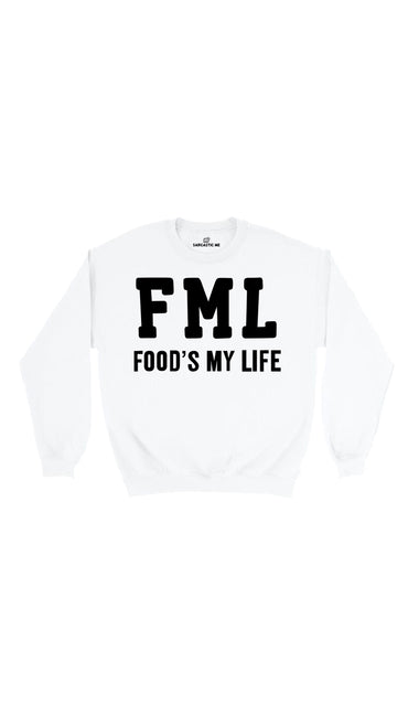 FML Food's My Life White Unisex Pullover Sweatshirt | Sarcastic Me