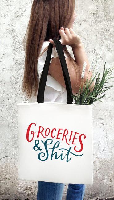 Groceries & Shit Funny & Clever Tote Bag Gift | Sarcastic ME
