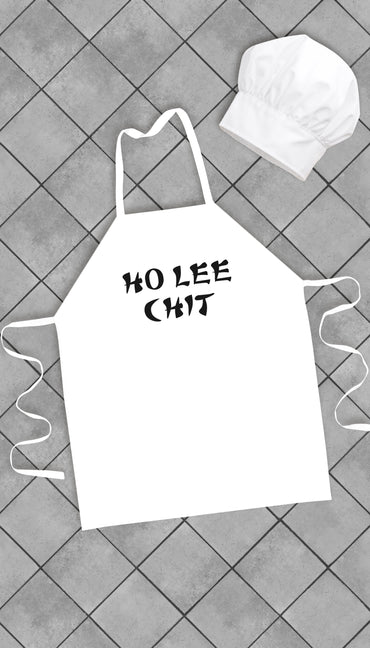 Ho Lee Chit Funny Kitchen Apron | Sarcastic Me