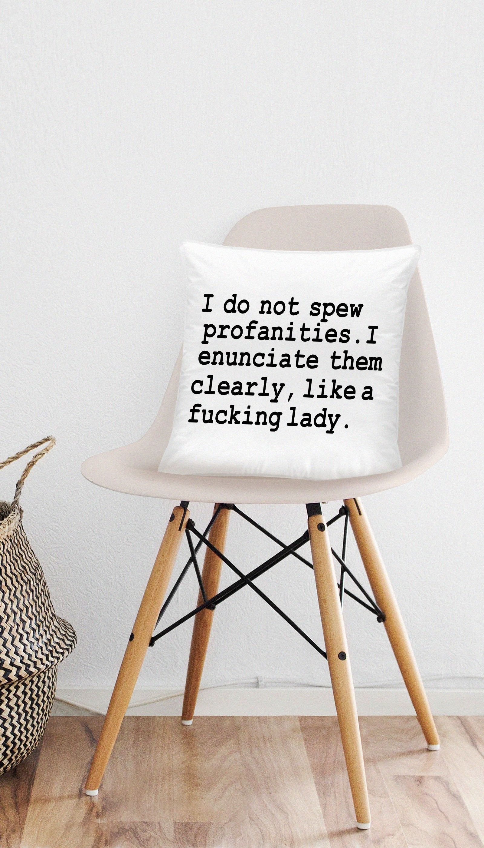I Do Not Spew Profanities Funny & Clever Home Throw Pillow Gift | Sarcastic ME