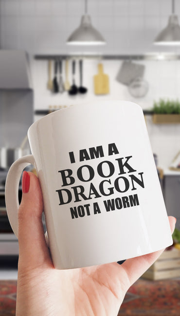 I Am A Book Dragon Not A Worm White Mug | Sarcastic Me