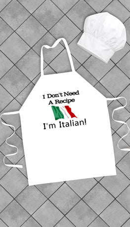 I Don't Need A Recipe I'm Italian Funny Kitchen Apron | Sarcastic Me
