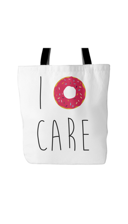 I Doughnut Care White Tote Bag | Sarcastic Me