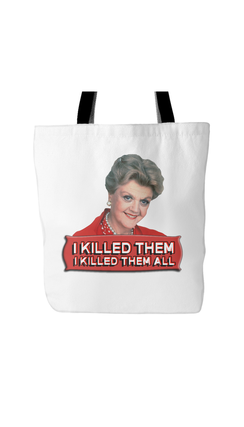 I Killed Them All White Tote Bag | Sarcastic Me