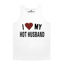 I Love My Hot Husband White Unisex Tank Top | Sarcastic Me